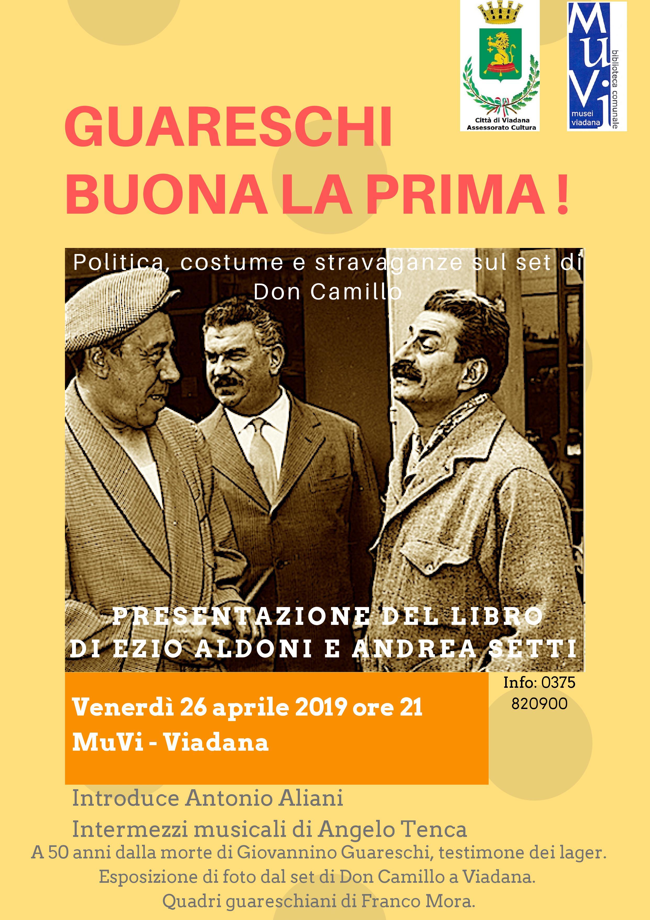"""26/04/2019 - Guareschi """"Buona la prima!"""""""