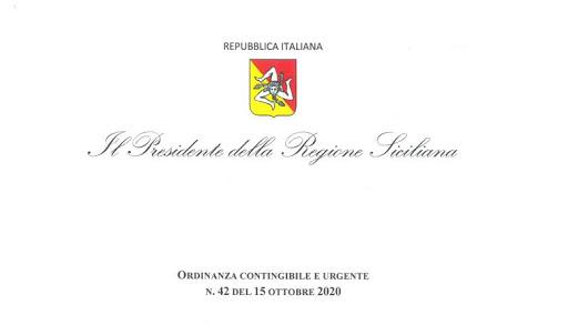 Regione Siciliana : Ordinanza contingibile e urgente n°42 del 15.10.2020– Attuazione del Decreto del Presidente del Consiglio dei ministri del 13 ottobre 2020.Ulteriori misure per la prevenzione e gestione dell'emergenza epidemiologica da COVID-2019.